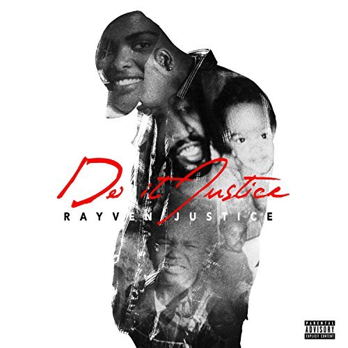 Rayven Justice – Do It Justice