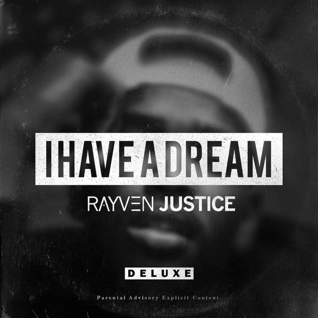 Rayven Justice – I Have A Dream (Deluxe Edition)
