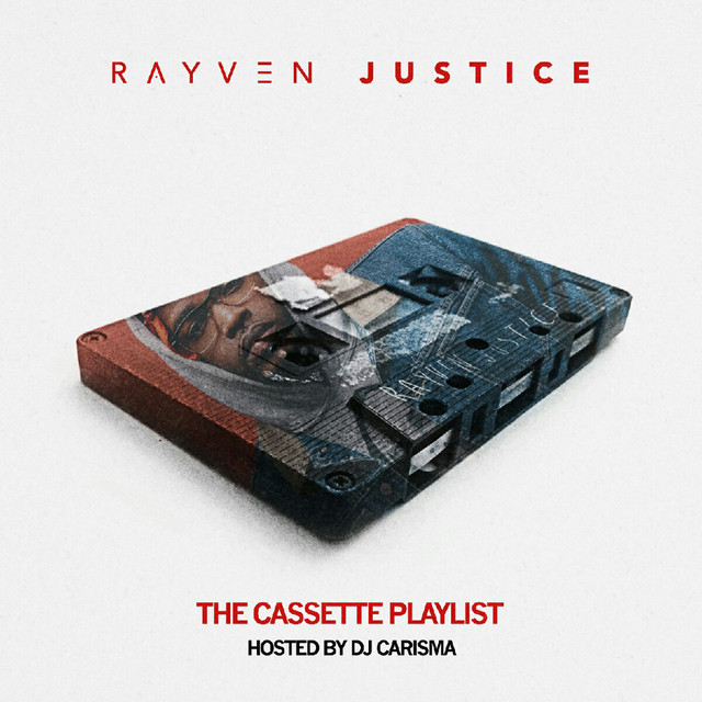 Rayven Justice – The Cassette Playlist