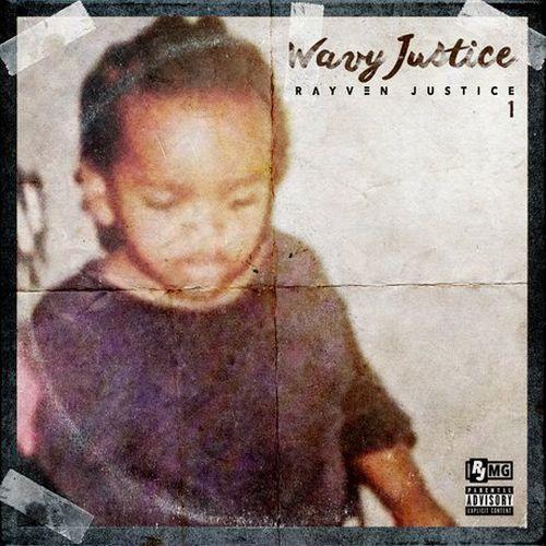 Rayven Justice – Wavy Justice