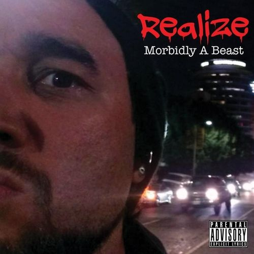 Realize - Morbidly A Beast
