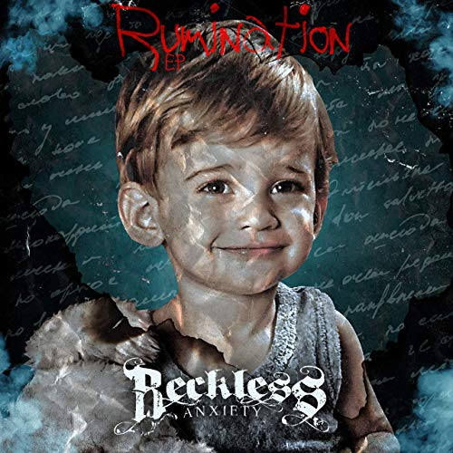 Reckless Anxiety – Rumination