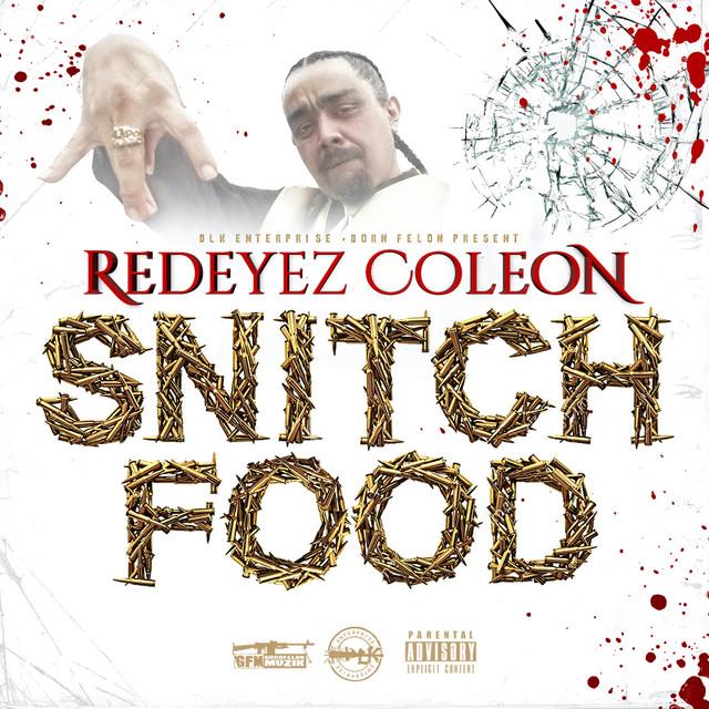 Redeyez – Snitch Food
