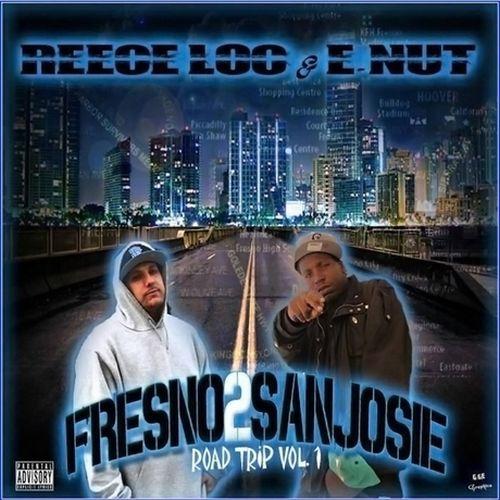 Reece Loc & E-Nut – Fresno 2 San Josie