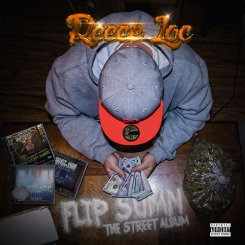 Reece Loc – Flip Sumn The Street Album