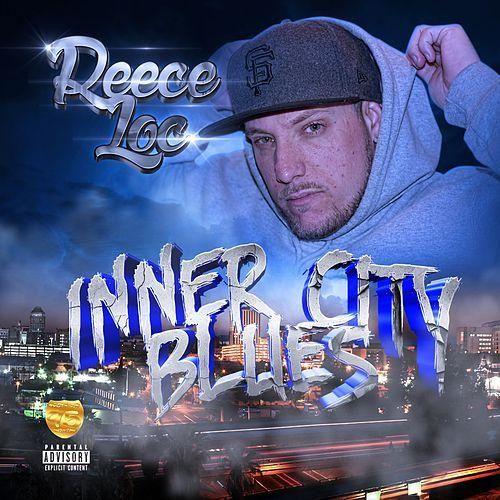 Reece Loc – Inner City Blues