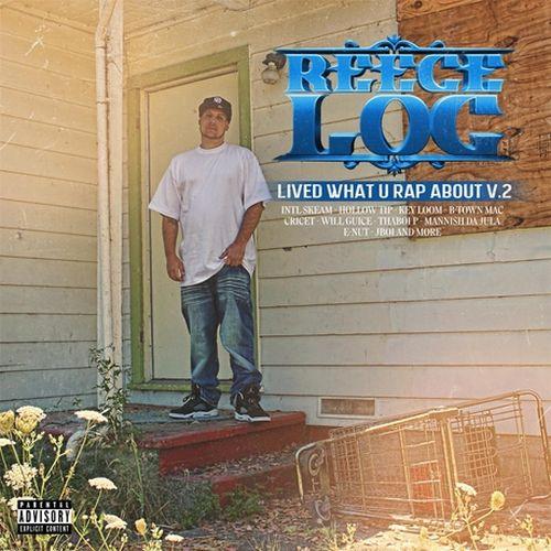 Reece Loc – Lived What U Rap About, Vol. 2