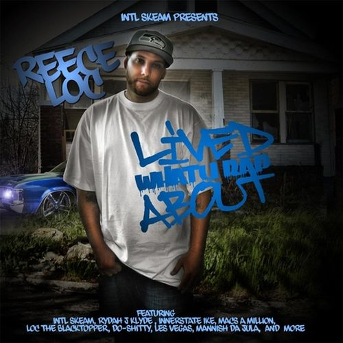 Reece Loc - Lived What U Rap About