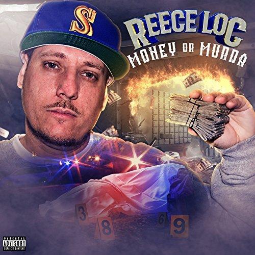 Reece Loc – Money Or Murda