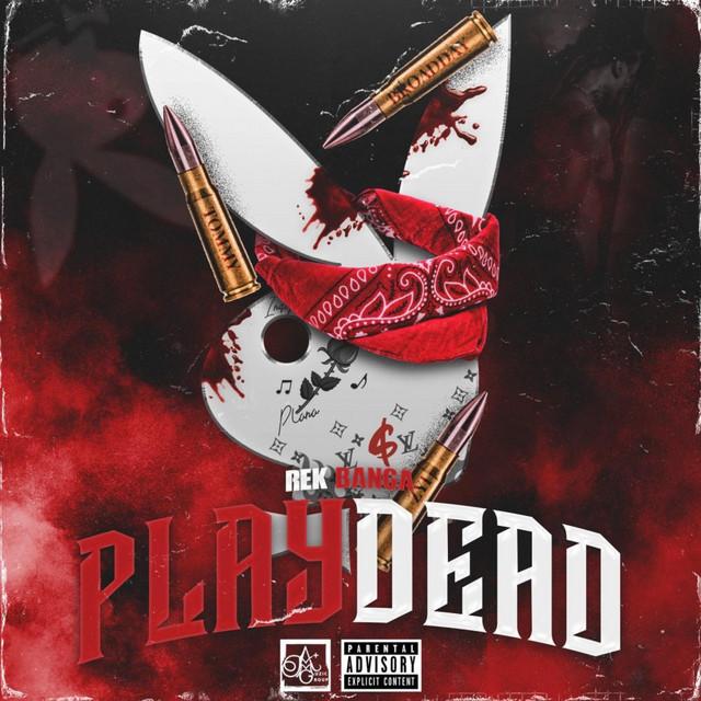 Rek Banga – Play Dead