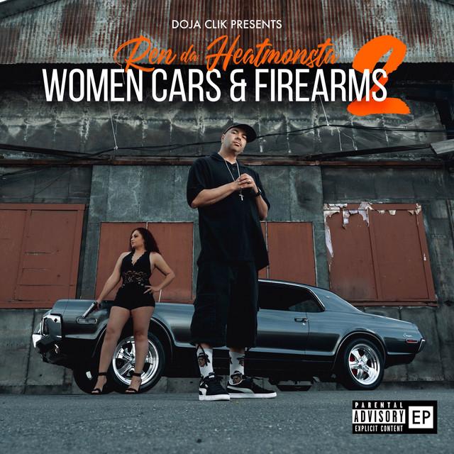 Ren Da Heatmonsta – Women Cars & Firearms 2