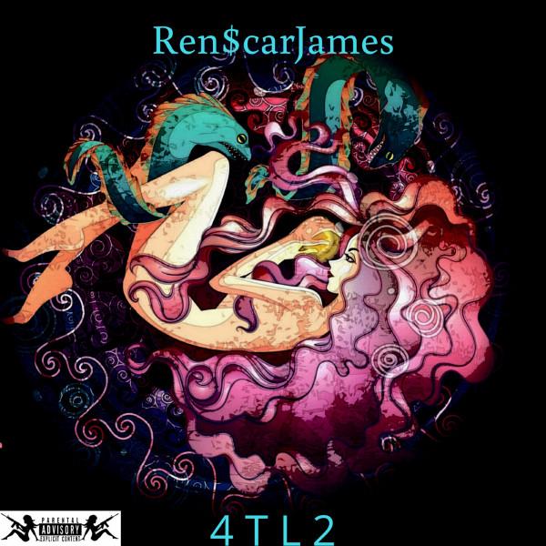Ren$carjames – 4 T L 2