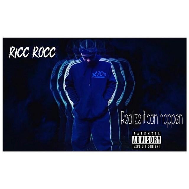 Ricc Rocc – Realize It Can Happen