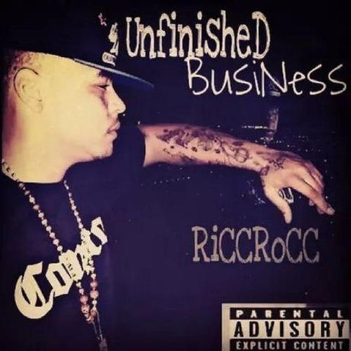 Ricc Rocc - Unfinished Business