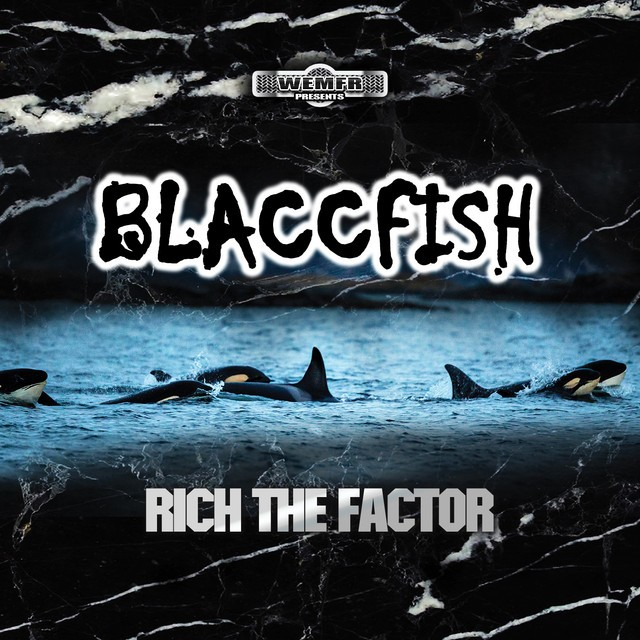 Rich The Factor – Blaccfish