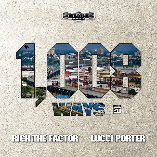 Rich The Factor & Lucci Porter – 1,008 Ways