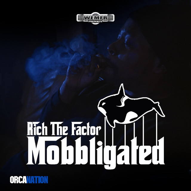 Rich The Factor – Mobbligated