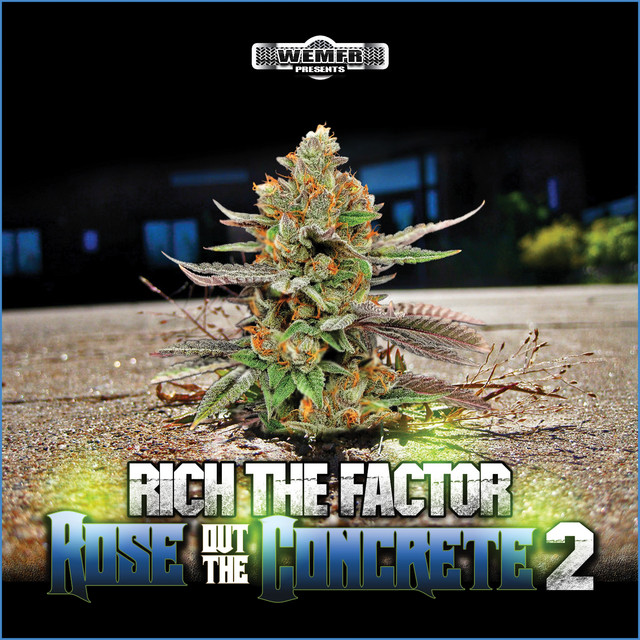 Rich The Factor – Rose Out The Concrete 2