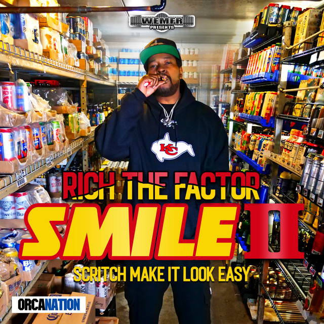 Rich The Factor – SMILE II: Scritch Make It Look Easy
