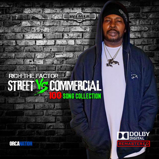 Rich The Factor – Streets Vs Commercial 100 Song Collection, Pt. 1