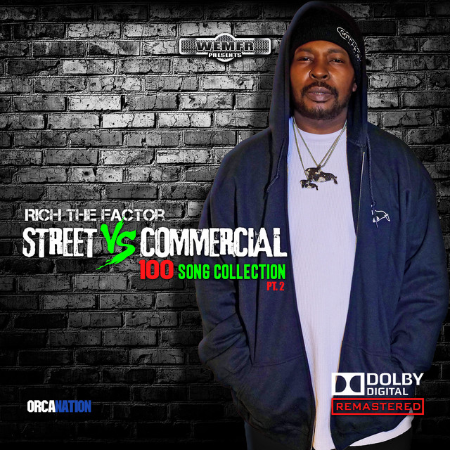 Rich The Factor - Streets Vs Commercial 100 Song Collection, Pt. 2