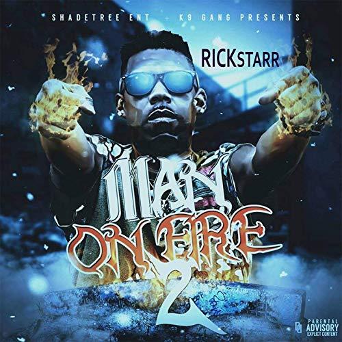 Rickstarr – Man On Fire, Vol. 2