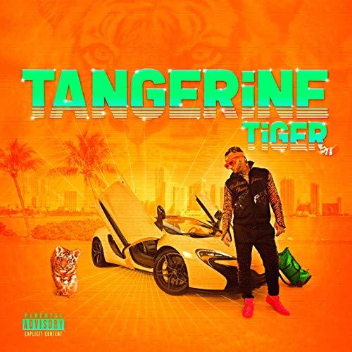 Riff Raff – Tangerine Tiger