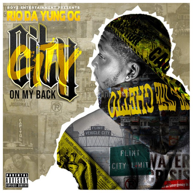 Rio Da Yung Og – City On My Back