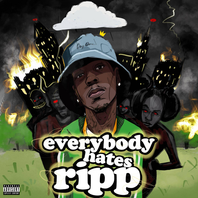 Ripp Flamez - EverybodyHatesRipp