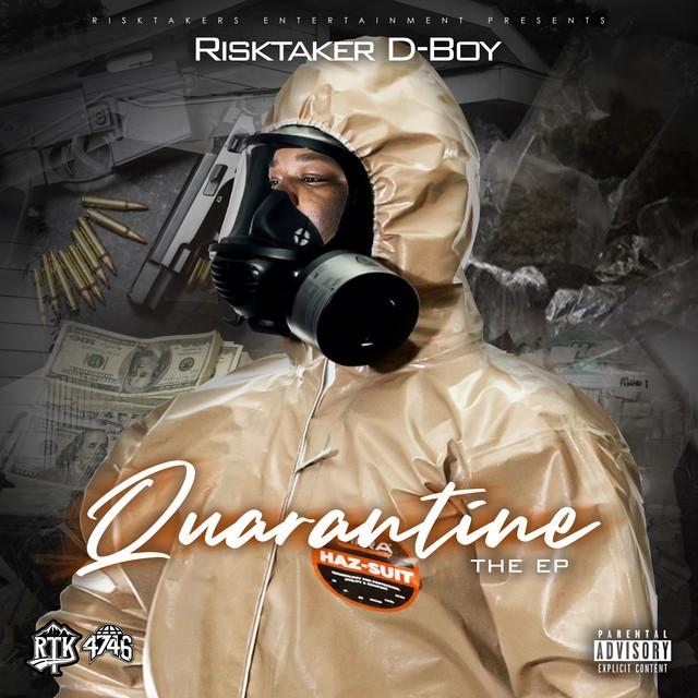 RiskTaker D-Boy – Quarantine