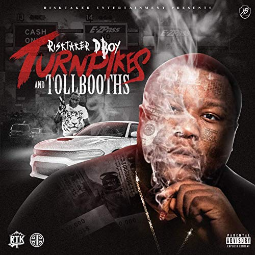 RiskTaker D-Boy – Turnpikes And Toll Booths