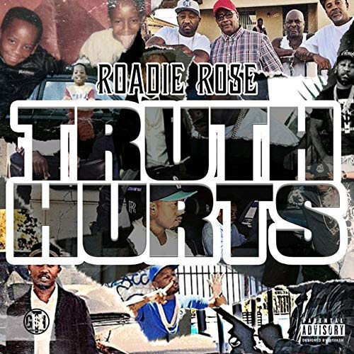 Roadie Rose – Truth Hurts