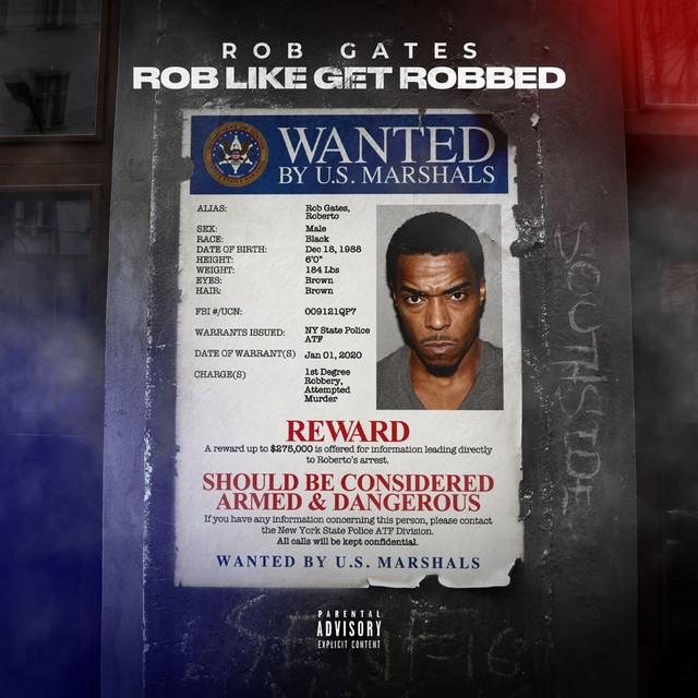 Rob Gates – Rob Like Get Robbed