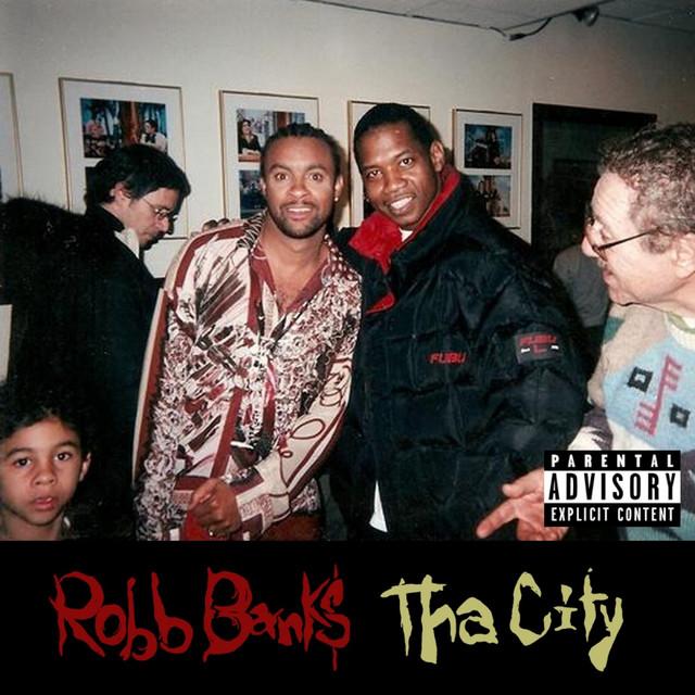 Robb Bank$ – Tha City