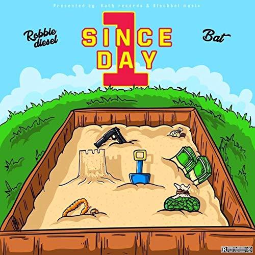 Robbie Diesel & BAT - Since Day 1