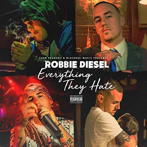 Robbie Diesel – Everything They Hate