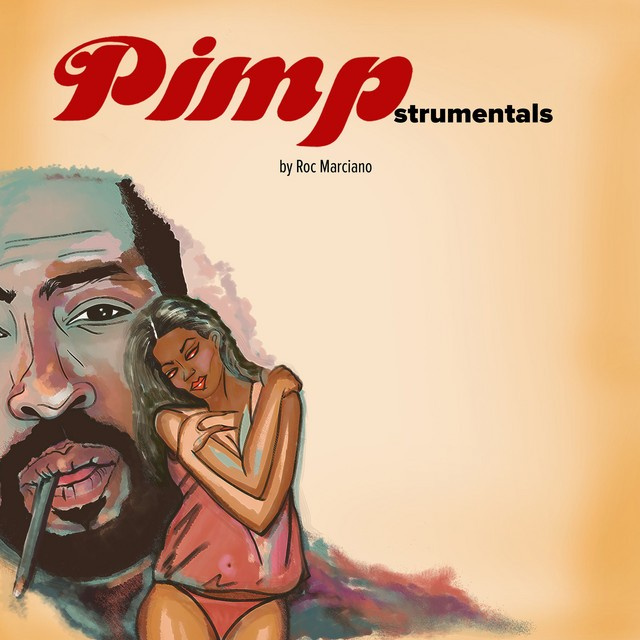 Roc Marciano – Pimpstrumentals