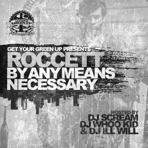 Roccett – By Any Means Necessary