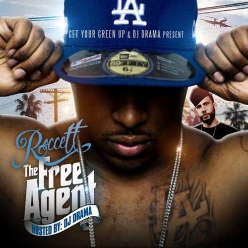 Roccett & DJ Drama – The Free Agent