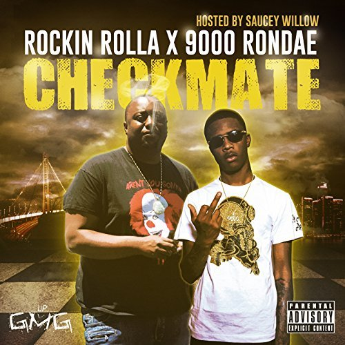Rockin Rolla & 9000 Rondae - Checkmate (Hosted by Saucey Willow)