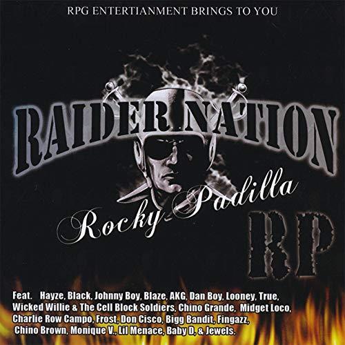 Rocky Padilla - Raider Nation