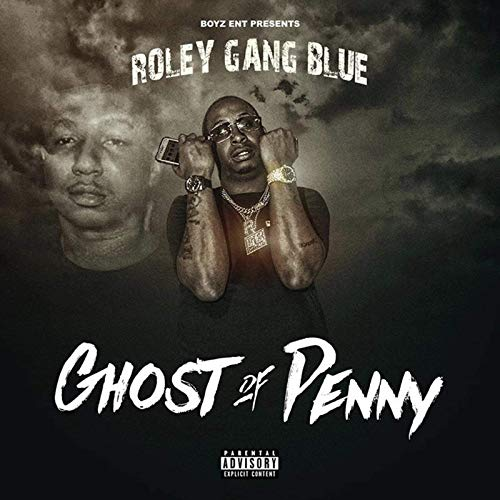 Roleygang Blue – Ghost Of Penny
