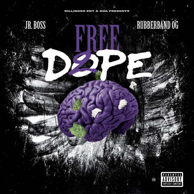Rubberband OG & Jr. Boss – Free Dope 2