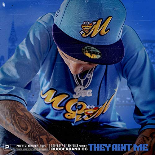 Rubberband OG – They Ain't Me