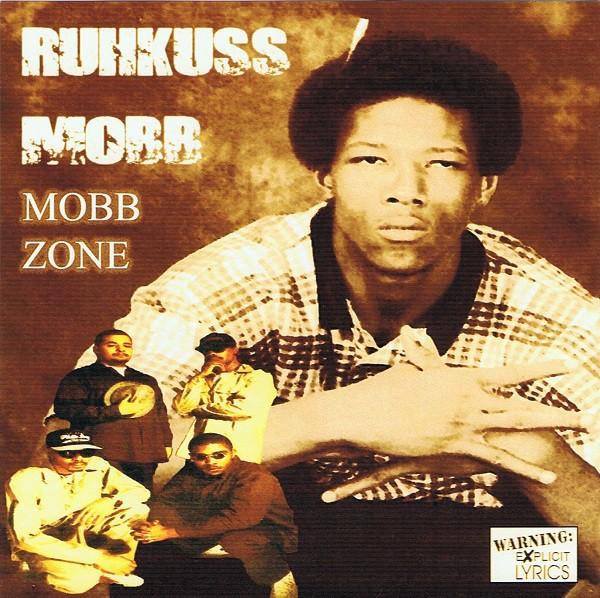Ruhkuss Mobb – Mobb Zone