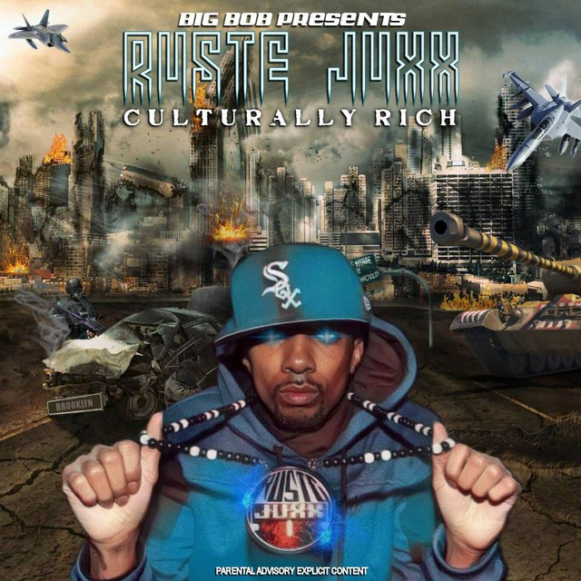 Ruste Juxx & BigBob – Culturally Rich