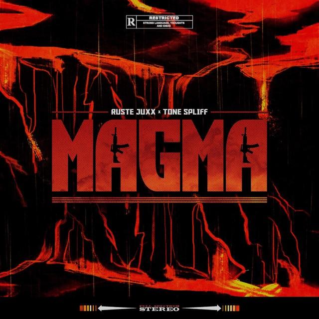 Ruste Juxx & Tone Spliff – Magma
