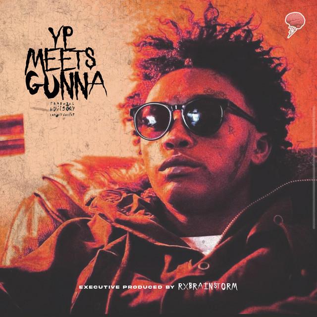 Rx Yp – YP Meets Gunna