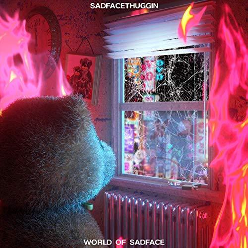 SADFACETHUGGIN – World Of Sadface