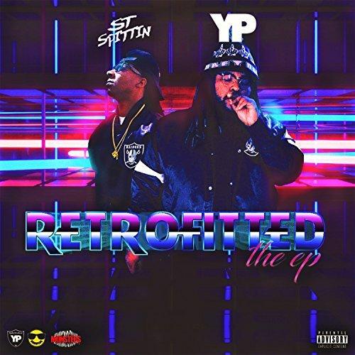 ST Spittin & YPonTheBeat – Retrofitted